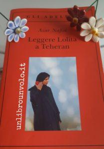 leggere lolita a teheran azar nafisi recensione