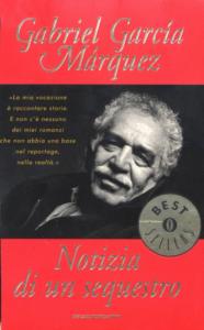 Notizia di un sequestro Gabriel Garcia Marquez recensione trama