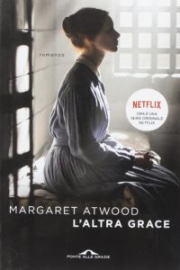 L'altra Grace Margaret Atwood recensione
