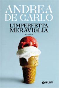 L'imperfetta meraviglia De Carlo