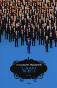 L'uomo in blu copertina Mazzarelli