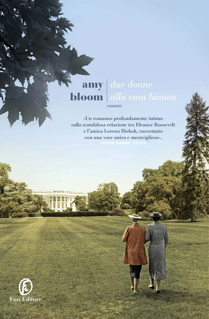 due donne alla casa bianca amy bloom Eleanor Roosevelt