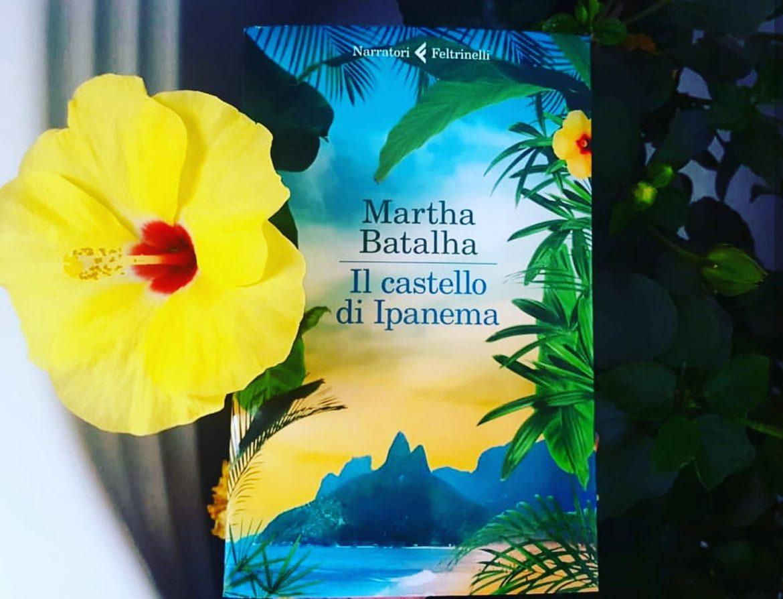 Castello di Ipanema Martha Batalha recensione