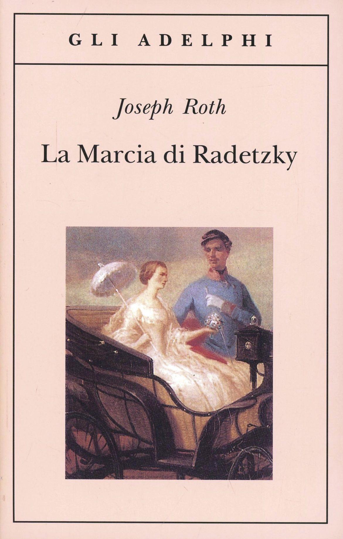 La marcia di Radetzky Roth recensione